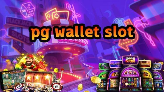 pg wallet slot