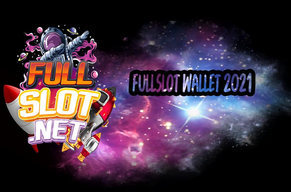 FULLSLOT WALLET 2021