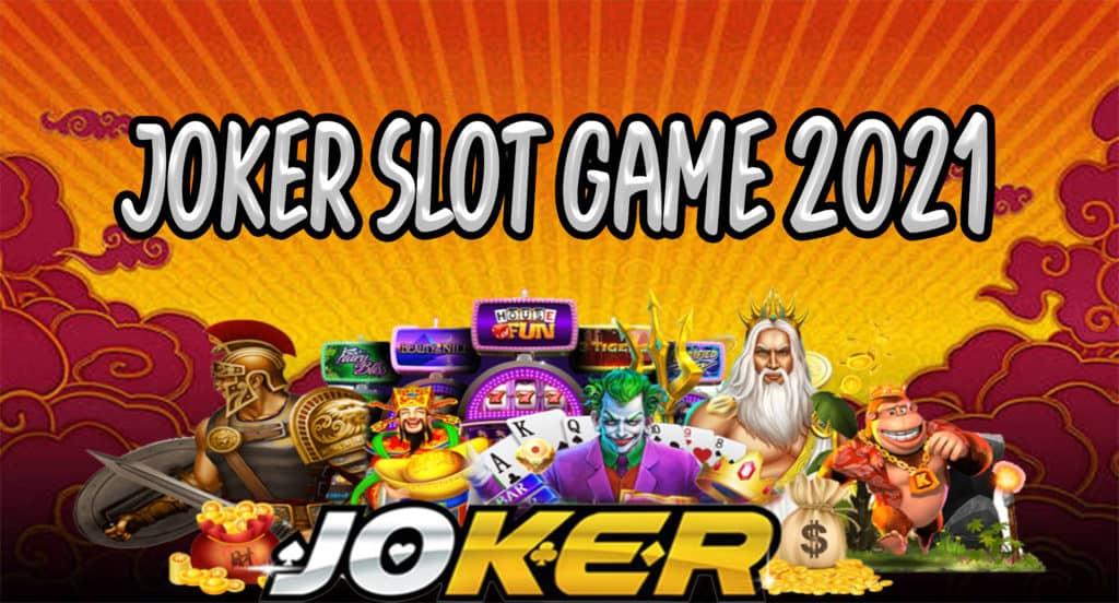 JOKER SLOT GAME 2021